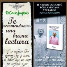 Coleccionismo Marcapáginas: MARCAPÁGINAS SALAMANDRA - CORTE INGLES EL ABUELO QUE SALTO POR LA VENTANA. Lote 105305576