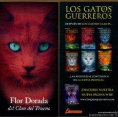 Coleccionismo Marcapáginas: MARCAPÁGINAS SALAMANDRA LOS GATOS GUERREROS - FLOR DORADA. Lote 221612682