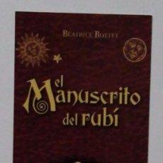 Coleccionismo Marcapáginas: MARCAPÁGINAS EDITORIAL:MARENOSTRUM.EL MANUSTRITO DE RUBI.TOMO I-. Lote 98785092