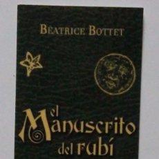 Coleccionismo Marcapáginas: MARCAPÁGINAS EDITORIAL:MARENOSTRUM.EL MANUSTRITO DE RUBI.TOMO III-. Lote 98785118