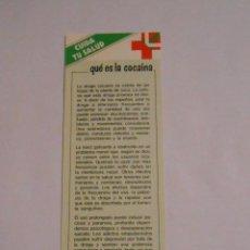 Coleccionismo Marcapáginas: MARCAPAGINAS CUIDA TU SALUD. QUE ES LA COCAINA. TDKP8. Lote 62450936