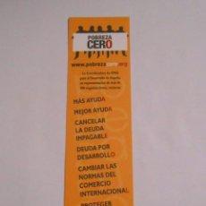 Coleccionismo Marcapáginas: MARCAPAGINAS POBREZA CERO. TDKP8. Lote 62450992