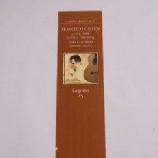 Coleccionismo Marcapáginas: MARCAPAGINAS FRANCISCO CALLEJA. 1891-1950. CARLOS BLANCO RUIZ. TDKP8. Lote 62452504
