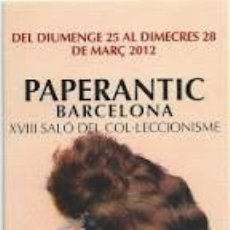 Coleccionismo Marcapáginas: MARCAPAGINA PAPERANTIC BARCELONA XXI SALON DEL COLECCIONISMO 2012 EN CATALAN. Lote 65013667