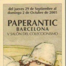 Coleccionismo Marcapáginas: MARCAPAGINA PAPERANTIC BARCELONA XXI SALON DEL COLECCIONISMO 2006 EN CASTELLANO. Lote 65013723
