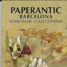 Coleccionismo Marcapáginas: MARCAPAGINA PAPERANTIC BARCELONA XXI SALON DEL COLECCIONISMO 2006 EN CASTELLANO. Lote 65013775