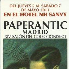 Coleccionismo Marcapáginas: MARCAPAGINA PAPERANTIC MADRID XIV SALON DEL COLECCIONISMO 2011. Lote 65014231