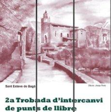 Coleccionismo Marcapáginas: PUZLE DE 3 MARCAPAGINAS, SANT ESTEVE DE BAGA, 2ª TROBADA DEL 2009 ASOCIACIO MEDIEVAL DE BAGA.. Lote 68812073