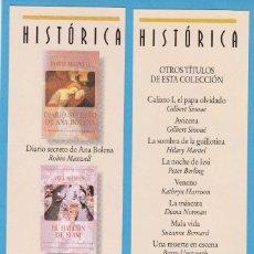 Coleccionismo Marcapáginas: DIARIO SECRETO DE ANA BOLENA / EL HALCÓN DE SIAM. HISTÓRICA. EDICIONES B. PUNTO DE LIBRO. Lote 176530964