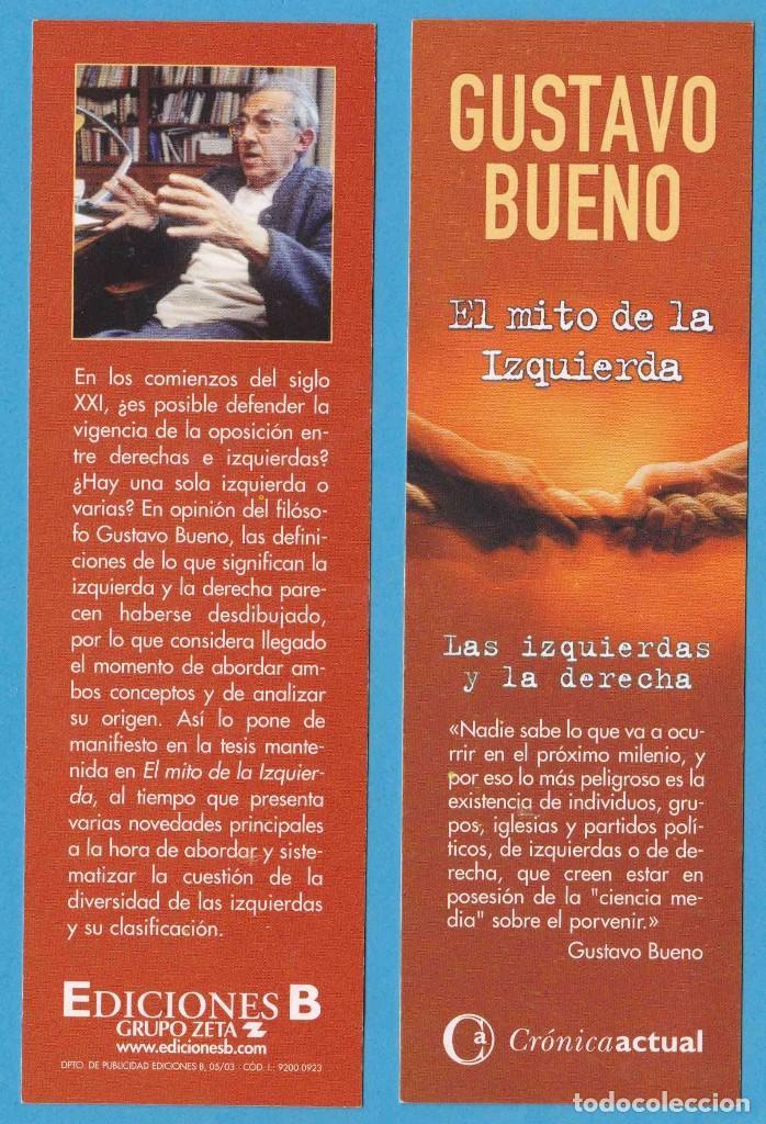 EL MITO DE LA IZQUIERDA. GUSTAVO BUENO. CRÓNICA ACTUAL. EDICIONES B. PUNTO DE LIBRO (Coleccionismo - Marcapáginas)