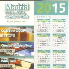 Coleccionismo Marcapáginas: MARCAPÁGINAS CALENDARIO 2015 - MADRID IN ENGLISH. Lote 156840634