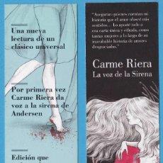 Coleccionismo Marcapáginas: LA VOZ DE LA SIRENA. CARME RIERA. EDITORIAL LUMEN. PUNTO DE LIBRO, MARCAPÁGINAS. Lote 288007003