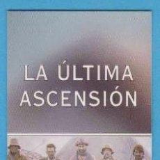 Coleccionismo Marcapáginas: LA ÚLTIMA ASCENSIÓN. EVEREST. D. BREASHEARS, A. SALKELD. NATIONAL GEOGRAPHIC. PUNTO DE LIBRO. Lote 176530990
