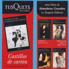 Coleccionismo Marcapáginas: CASTILLOS DE CARTÓN. ALMUDENA GRANDES. TUSQUETS. PUNTO DE LIBRO. Lote 176531047