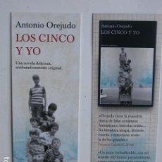 Coleccionismo Marcapáginas: MARCAPAGINAS LOS CINCO Y YO - ANTONIO OREJUDO -ED TUSQUETS. Lote 84609799