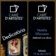 Coleccionismo Marcapáginas: MARCAPÁGINAS CARRE D'ARTISTES - BARCELONA. Lote 83162568