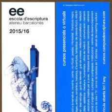 Coleccionismo Marcapáginas: MARCAPÁGINAS ESCOLA D'ESCRIPTURA 2015 - 16. Lote 83045174
