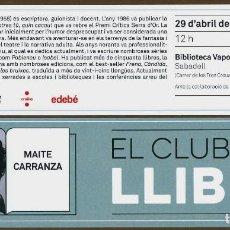 Coleccionismo Marcapáginas: MARCAPÁGINAS CLUB DEL LIBRE - MAITE CARRANZA. Lote 85157252