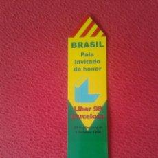 Coleccionismo Marcapáginas: MARCAPÁGINAS BOOK MARK BOOKMARK PUNTO DE LIBRO LECTURA BRASIL CALENDARIO 1999 LIBER 98 CBL SAO PAULO. Lote 87571324