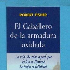 Coleccionismo Marcapáginas: BONITO MARCAPÁGINAS DE EDICIÓN DE OBELISCO TÍTULO EL CABALLERO DE LA ARMADURA OXIDADA . Lote 88172328