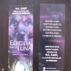 Coleccionismo Marcapáginas: MARCAPAGINAS ELEGIDA POR LA LUNA - P.C. CAST. Lote 91666072