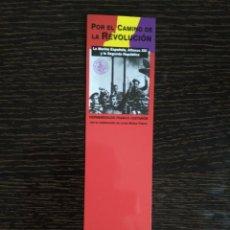 Coleccionismo Marcapáginas: POR EL CAMINO DE LA REVOLUCION. NEPTUNE LIBROS. MARCAPAGINAS. . Lote 95819643