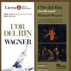 Coleccionismo Marcapáginas: MARCAPÁGINAS LICEU - L'OR DEL RIN WAGNER. Lote 95824479
