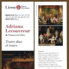 Coleccionismo Marcapáginas: MARCAPÁGINAS LICEU - ADRIANA LECOUVREUR. Lote 95824731