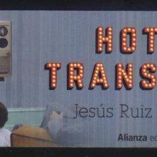Coleccionismo Marcapáginas: A-5241- PUNTO DE LIBRO. MARCAPÁGINAS. HOTEL TRANSICIÓN. JESÚS RUIZ MANTILLA. ALIANZA.. Lote 95832459