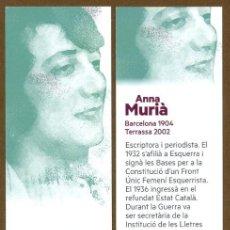 Coleccionismo Marcapáginas: MARCAPÁGINAS POLITICO ESQUERRA REPUBLICANA - ANNA MURIÀ. Lote 97613919