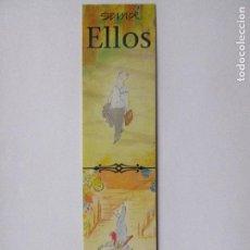 Coleccionismo Marcapáginas: MARCAPÁGINAS EDITORIAL NORMA SIEMPRE ELLAS SIEMPRE ELLOS . Lote 98341143