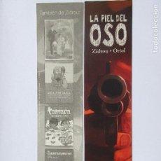 Coleccionismo Marcapáginas: MARCAPÁGINAS EDITORIAL NORMA LA PIEL DEL OSO . Lote 98341191