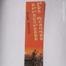 Coleccionismo Marcapáginas: MARCAPÁGINAS EDITORIAL NORMA LA GUERRAS SILENCIOSAS . Lote 98343615