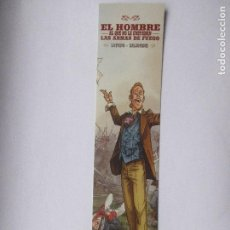 Coleccionismo Marcapáginas: MARCAPÁGINAS EDITORIAL NORMA EL HOMBRE AL QUE NO LE GUSTABAN LAS ARMAS DE FUEGO. Lote 98343771
