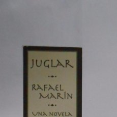 Coleccionismo Marcapáginas: MARCAPAGINAS. JUGLAR. RAFAEL MARIN. NOVELA. EDITORIAL MINOTAURO. TDKP2. Lote 101988963