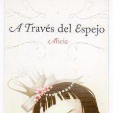 Coleccionismo Marcapáginas: MARCAPAGINAS: ALICIA A TRAVÉS DEL ESPEJO - EDITORIAL NORMA COMIC. Lote 155618653