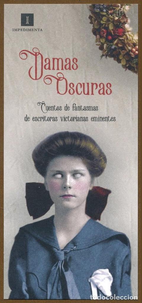 MARCAPÁGINAS EDITORIAL IMPEDIMENTA DAMAS OSCURAS (Coleccionismo - Marcapáginas)