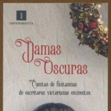Coleccionismo Marcapáginas: MARCAPÁGINAS EDITORIAL IMPEDIMENTA DAMAS OSCURAS. Lote 134942195