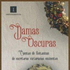 Coleccionismo Marcapáginas: MARCAPÁGINAS EDITORIAL IMPEDIMENTA DAMAS OSCURAS. Lote 147209188
