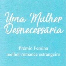 Colecionismo Marcadores de página: MARCAPAGINAS: UMA MULHER DESNECESSARIA - PORTO EDITORA - DE PORTUGAL. Lote 228425175