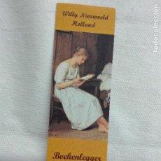 Coleccionismo Marcapáginas: MARCAPAGINAS - WILLY NIEUWVELD HOLLAND - MUJER LIBROS. Lote 108921655