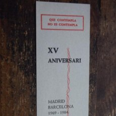 Coleccionismo Marcapáginas: MARCAPAGINA XV ANIVERSARI GRUPS D´ORACIO Y D´AMISTAT, MADRID-BARCELONA 1984. Lote 110519587