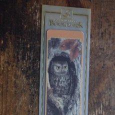 Coleccionismo Marcapáginas: MARCAPAGINAS BOOKMARK SCREECH OWL. Lote 110521139