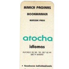 Coleccionismo Marcapáginas: ANTIGUO MARCA PAGINAS BOOKMARKER MARQUE PAGE. ATOCHA IDIOMAS. C/ALFONSO XII, 58 MADRID. Lote 112370955