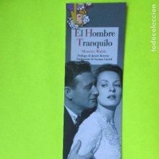 Coleccionismo Marcapáginas: MARCAPÁGINAS EDITORIAL REINO DE CORDELIA EL HOMBRE TRANQUILO. Lote 210794754