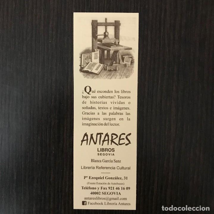 MARCAPÁGINAS - ANTARES LIBROS SEGOVIA (Coleccionismo - Marcapáginas)