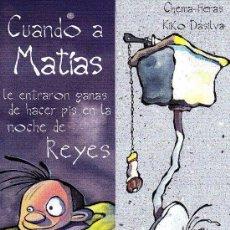 Colecionismo Marcadores de página: MARCAPAGINAS KALANDRAKA: CUANDO A MATIAS LE ENTRARON GANAS ..... - EN CASTELLANO -. Lote 229993020