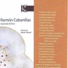 Colecionismo Marcadores de página: MARCAPAGINAS: RAMÓN CABANILLAS - FAKTORIA K // KALANDRAKA. Lote 229995150