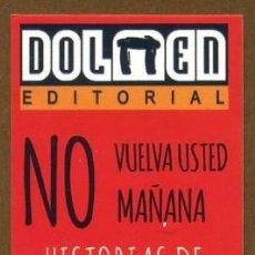 Coleccionismo Marcapáginas: MARCAPÁGINAS EDITORIAL DOLMEN - HISTORIA DE UN LIBRERO. Lote 133254254