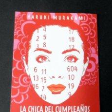 Coleccionismo Marcapáginas: MARCAPÁGINAS - TUSQUETS - LA CHICA DEL CUMPLEAÑOS - HARUKI MURAKAMI. Lote 195187210